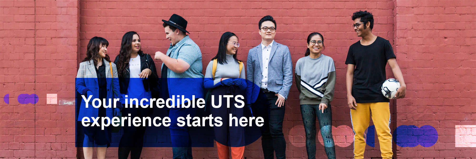 Your incredible UTS experience starts here